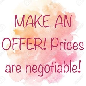 Other - All reasonable offers are welcome!